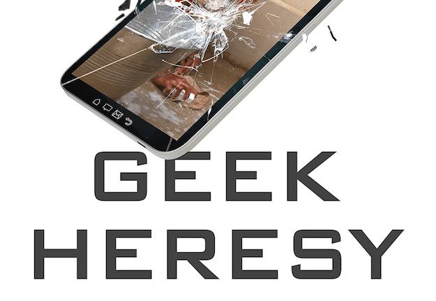 geek-heresy-625px